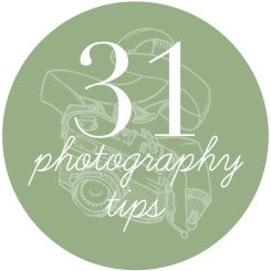 31 days of photo tips